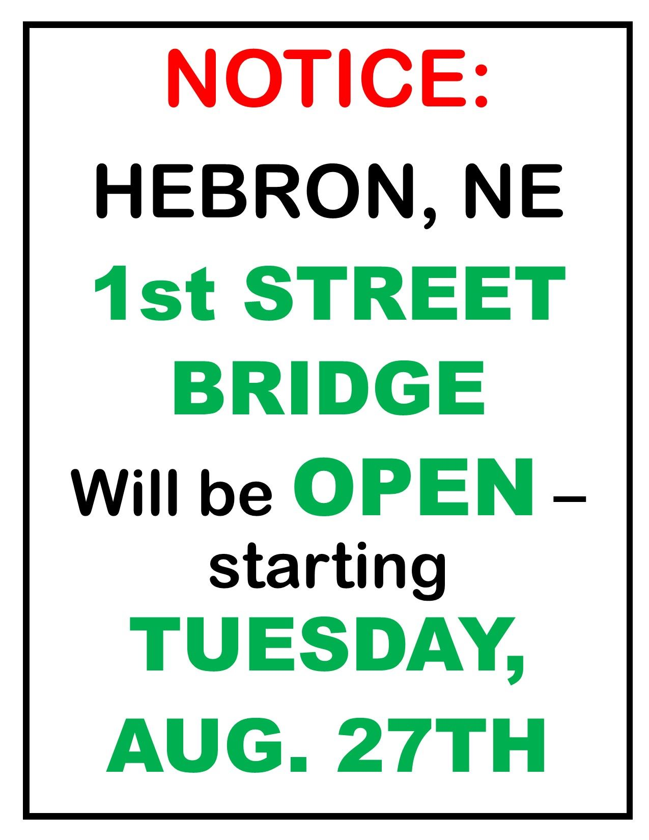 1st STREET BRIDGE NOTICE 1